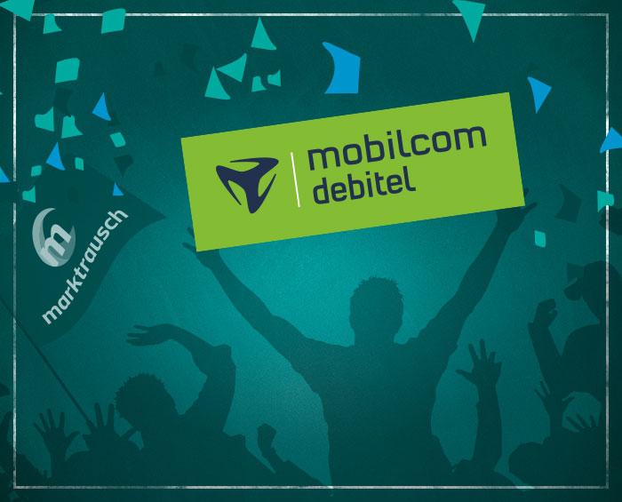 marktrausch: Neuer Kunde mobilcom-debitel