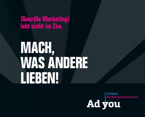 marktrausch Adyou Guerilla Marketing
